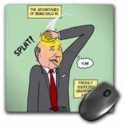 The Advantages of Being Bald No. 1 - Freshly Squeeze Grapefruit Juice Mouse Pad