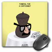 Funeral for a Cartoonist - Groucho Glasses on an Urn Mouse Pad