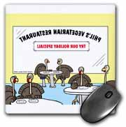 Turkeys at a Vegetarian Restaurant Mouse Pad