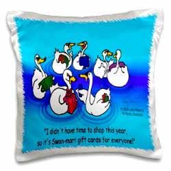 Larry Miller - Swan-Mart Gift Cards Pillow Case