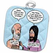 John 14 4 - 14 Philip and Jesus discuss what God is like Potholder