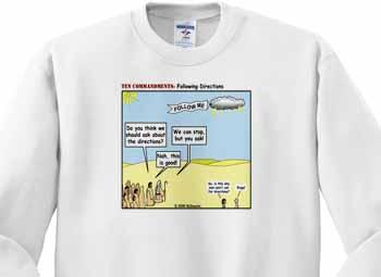 Ten Commandments, Following Directions Sweatshirt