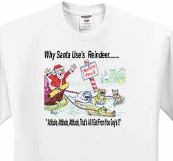 Kevin Edler, Why Santa Uses Reindeer  T-Shirt