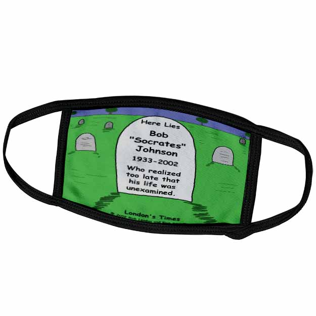 Unexamined Life Tombstone Face Mask
