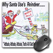 Kevin Edler, Why Santa Uses Reindeer  Mouse Pad