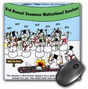Snowman Motivational Seminar Mouse Pad