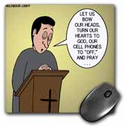 Prayer and Cell Phones Mouse Pad