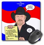 The Trace Adkins Diets Mouse Pad