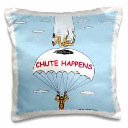 Chute Happens Pillow Case