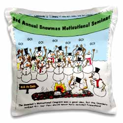 Snowman Motivational Seminar Pillow Case