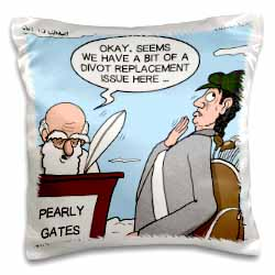 Heaven - St. Peter and the Golf Divot Replacement Sin of Omission Pillow Case