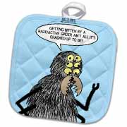 A More Likely Scenario from a Radioactive Spider Bite Potholder