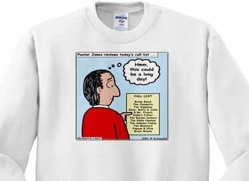 Difficult Pastor Call List Sweatshirt