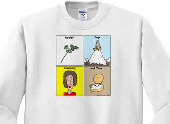 Parsley Sage Rosemary and Time Sweatshirt