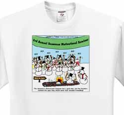 Snowman Motivational Seminar T-Shirt