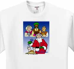 Larry Miller - Tribute to the Baby Jesus by the 3 Wisemen and Santa T-Shirt