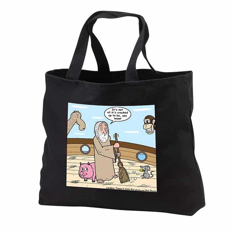 Not Much Glamour In Running Noah s Ark  Tote Bag