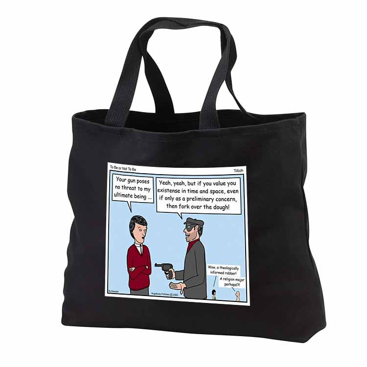 Tillich - To Be or Not To Be Tote Bag