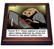 Religious Light Cartoon - Pastor ET Jones Alien Abduction Trivet