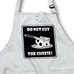 click on DO NOT CUT THE CHEESE black sign 1 to enlarge!