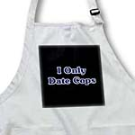 click on I Only Date Cops Black n Blue to enlarge!