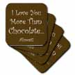 click on Love You More Than Chocolate to enlarge!