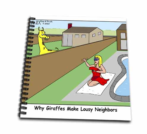 click on Why Giraffes Make Bad Neighbors - No Privacy to enlarge!