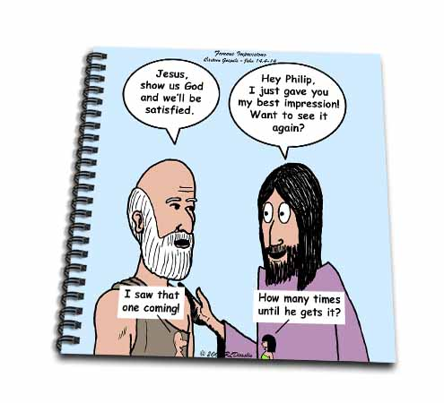 click on John 14 4 - 14 Philip and Jesus discuss what God is like to enlarge!