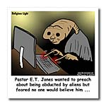 click on Religious Light Cartoon - Pastor ET Jones Alien Abduction to enlarge!