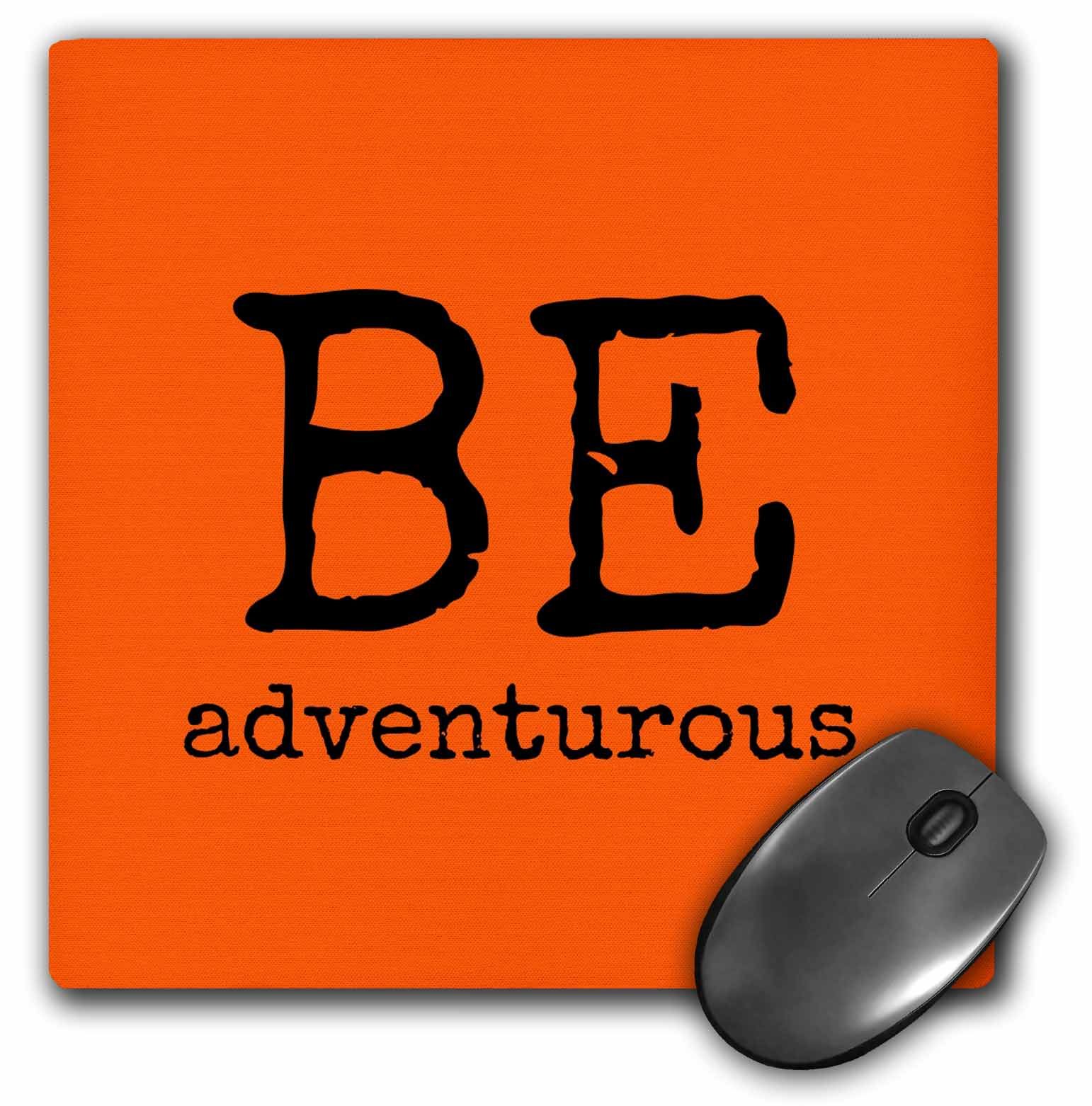 3dRose - Xander inspirational quotes - BE adventurous, orange background - Mouse Pads