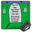 click on Unexamined Life Tombstone to enlarge!