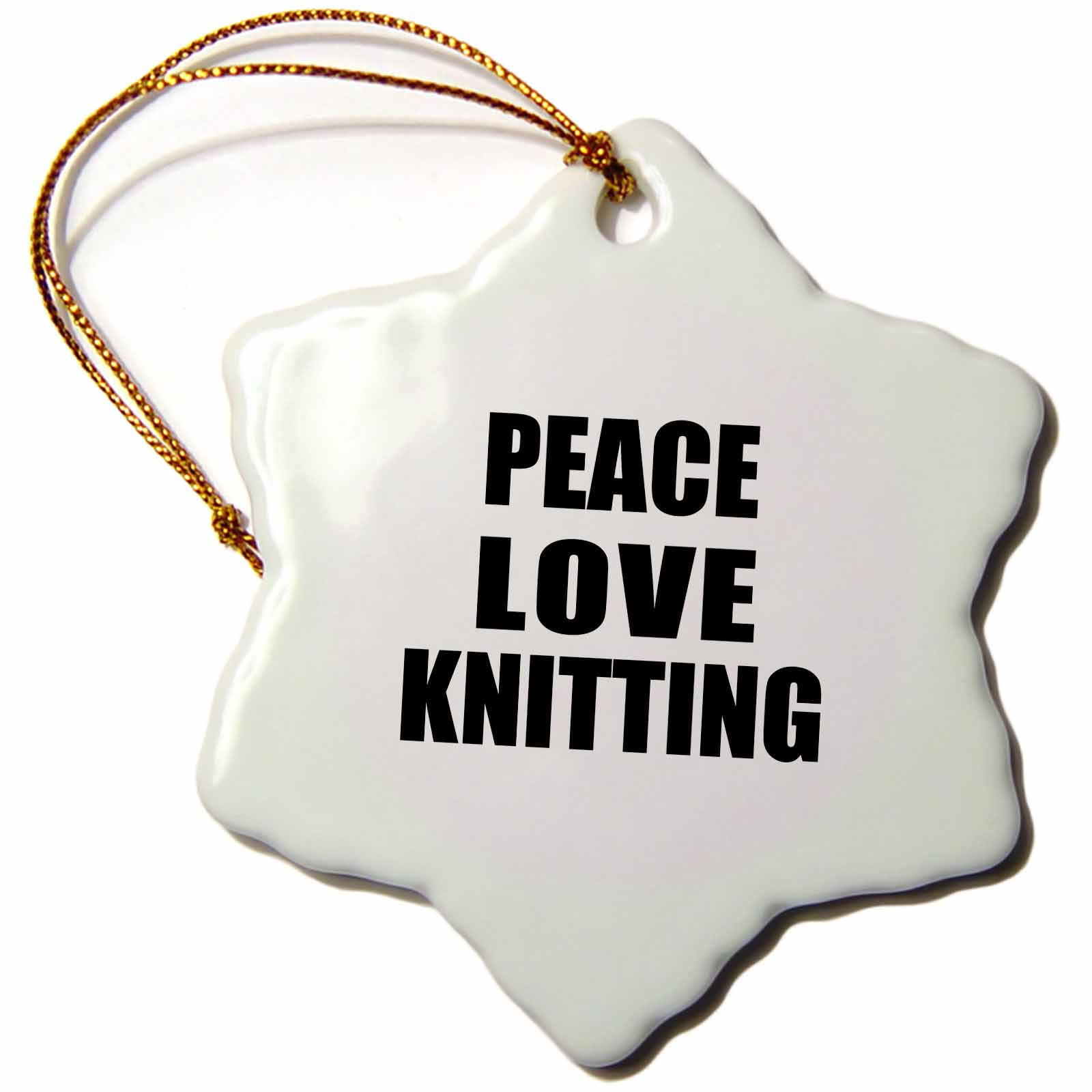 3drose Peace Love And Knitting Things That Make Me Happy Knitter Gift Snowflake Ornament 3 Inch