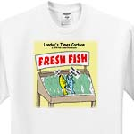 click on TOO Fresh Fish  to enlarge!
