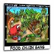 click on Food Chain Gang Funny Gifts to enlarge!